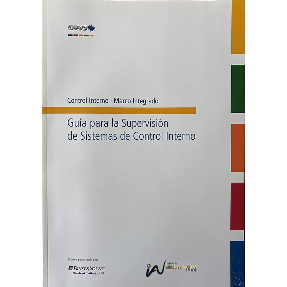 Libro Guía Para La Supervisión De Control Interno (COSO IV)